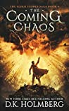 The Coming Chaos (The Elder Stones Saga #4)