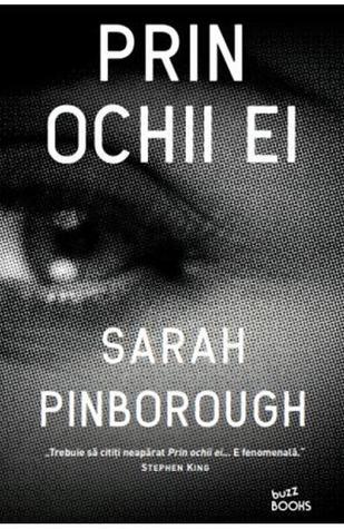 Prin ochii ei by Sarah Pinborough
