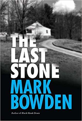 The Last Stone by Mark Bowden