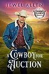 A Cowboy for Auction (Riverdale Ranch Romance #2)