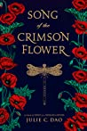Song of the Crimson Flower by Julie C. Dao