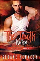 The Truth Within (Pelican Bay #3)