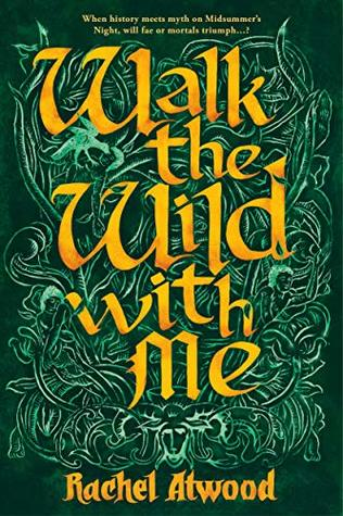 Walk the Wild With Me by Rachel Atwood