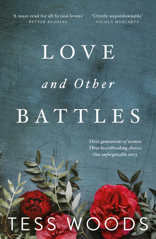 Love And Other Battles by Tess Woods