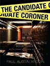The Candidate Coroner (Fenway Stevenson Mysteries, #3)
