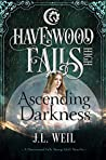 Ascending Darkness (Havenwood Falls High #22)