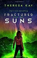 Fractured Suns (Broken Skies)