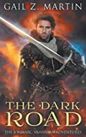 The Dark Road: A Jonmarc Vahanian Collection: VOL II