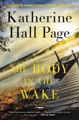The Body in the Wake: A Faith Fairchild Mystery