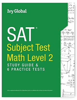 SAT Subject Test in Math Level 2: Study Guide & 6 Practice Tests by