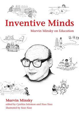 Inventive Minds: Marvin Minsky on Education