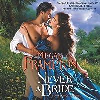 Never a Bride (Duke's Daughters #4)