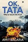 OK, TATA : WHY IS TATA IN THE ICU?