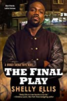 The Final Play (The Branch Avenue Boys Book 3)