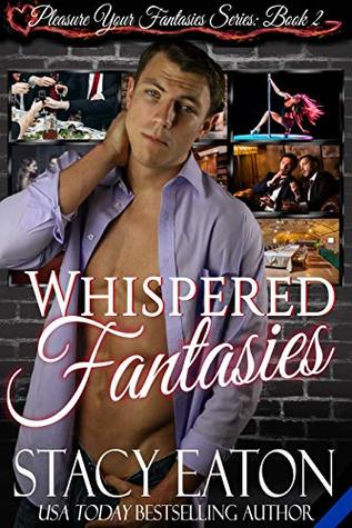 Whispered Fantasies (The Pleasure Your Fantasies Series Book 2)