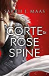 La Corte di Rose e Spine (La Corte di Rose e Spine, #1)