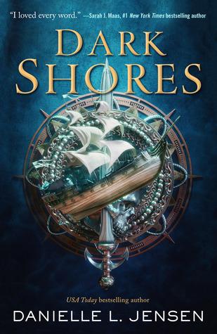 Dark Shores (Dark Shores, #1) by Danielle L  Jensen