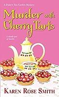 Murder with Cherry Tarts (A Daisy's Tea Garden Mystery, #4)