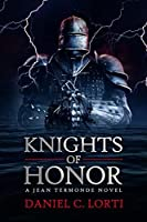 Knights of Honor (Jean Termonde Novel Book 2)