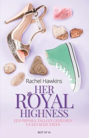 Her Royal Highness (Royals, #2)