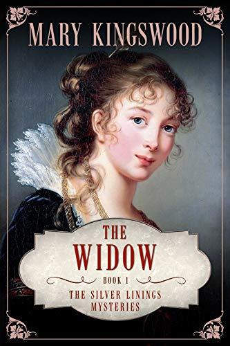 The Widow (Silver Linings Mysteries #1) - Mary Kingswood