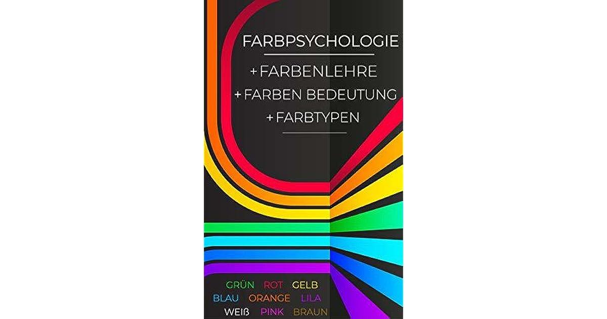 Farbpsychologie Farbenlehre Farben Bedeutung Farbtypen Grün Rot