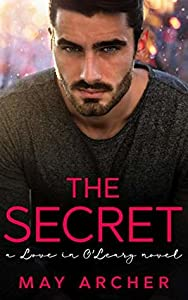 The Secret (Love in O'Leary #3)
