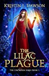 The Lilac Plague (The Unchosen #1)