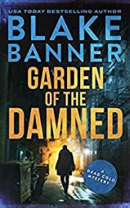 Garden of the Damned (Dead Cold Mystery, #3)