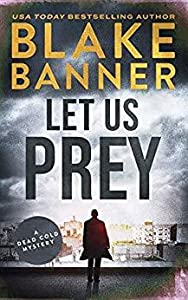 Let Us Prey (Dead Cold Mystery, #4)