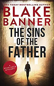 The Sins of the Father (Dead Cold Mystery, #5)