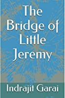 The Bridge of Little Jeremy