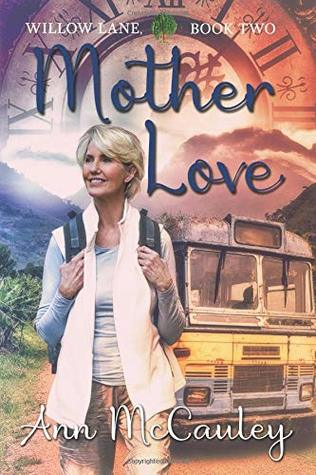 Mother Love (Willow Lane, #2)