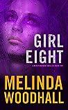 Girl Eight (Mercy Harbor Thriller, #2)