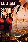 Blood Type X