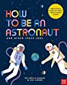 How to be an Astronaut and Other Space Jobs by Dr Sheila Kanani front cover