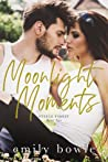 Moonlight Moments (Steele Family #2)