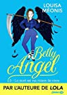 La Mort est ma raison de vivre (Betty Angel, #3)