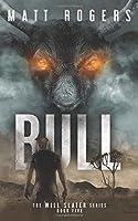 Bull: A Will Slater Thriller (Will Slater Series)