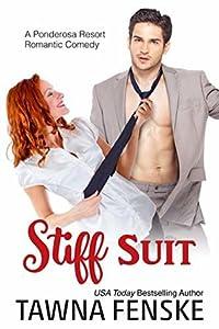 Stiff Suit (Ponderosa Resort Romantic Comedies, #5)