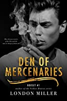 Den of Mercenaries: Boxset #1 (Den of Mercenaries #1-4)