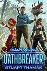 Oathbreaker (Realm Online, #1)