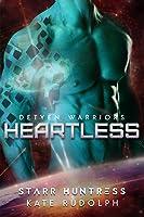Heartless (Detyen Warriors, #3)