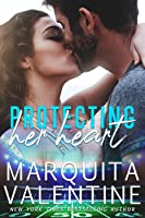 Protecting Her Heart (Scored, #2)