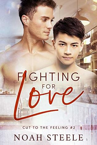Fighting for Love by Noah Steele