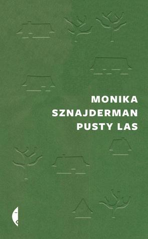 Pusty las by Monika Sznajderman