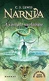 A varázsló unokaöccse (Narnia 1. kötet)