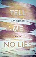 Tell Me No Lies (Follow Me Back, #2)