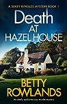 Death at Hazel House (Sukey Reynolds, #1)