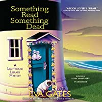 Something Read Something Dead (Lighthouse Library Mysteries)